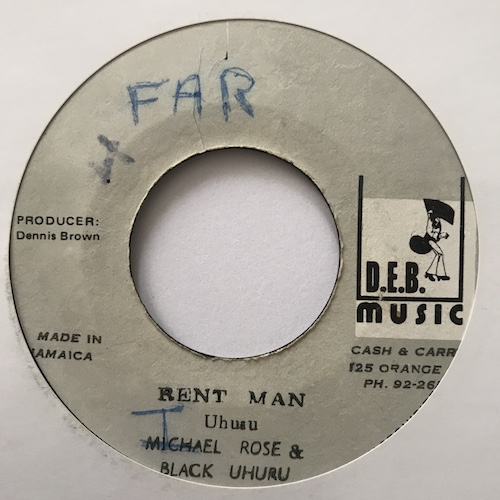 Michael Rose & Black Uhuru – Rent Man