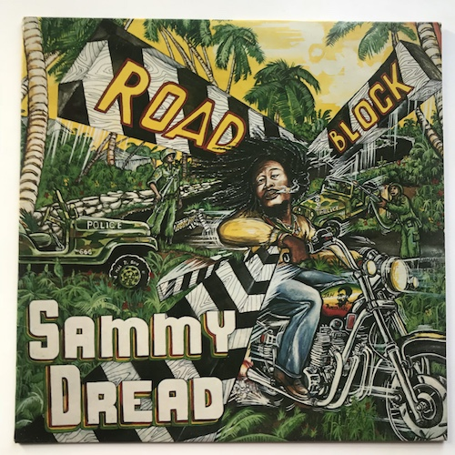 Sammy Dread – Road Block