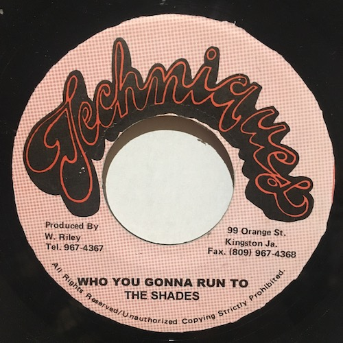 Shades, The – Who You Gonna Run To
