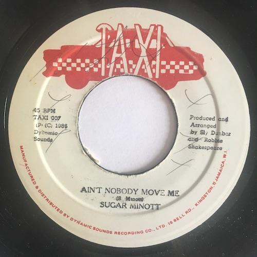 Sugar Minott – Ain't Nobody Move Me