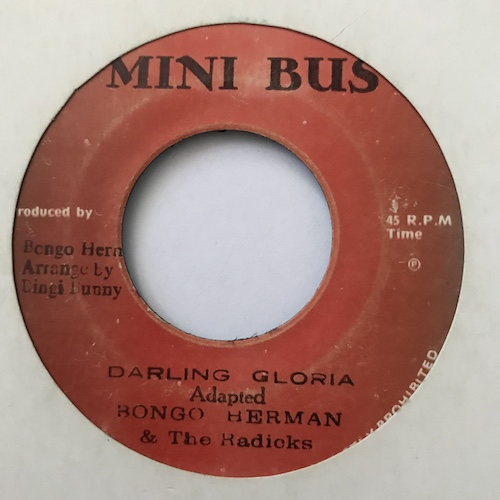 Bongo Herman & The Radicks – Darling Gloria / Lovers Rock