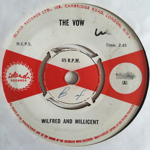 Wilfred And Millicent – The Vow / I'll Never Believe In You