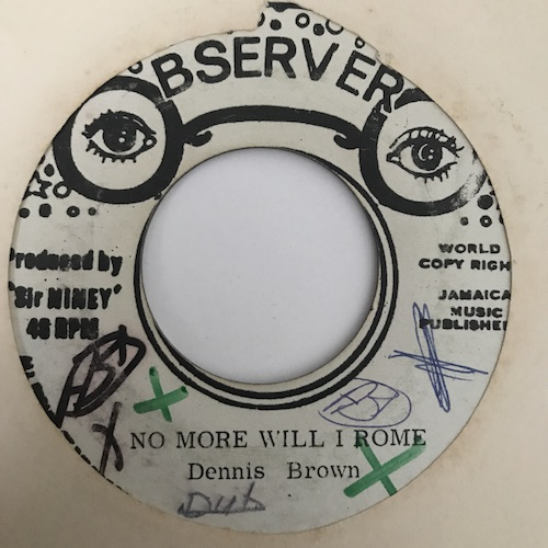 Dennis Brown – No More Will I Rome / Comming Home