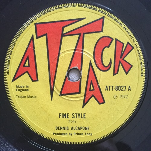 Dennis Alcapone – Fine Style / On The Track