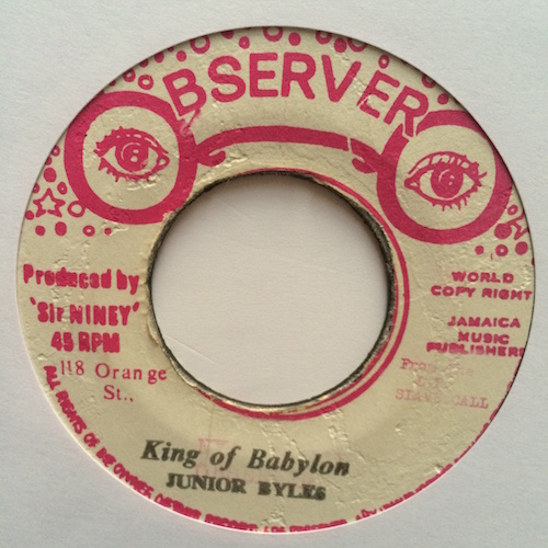 Junior Byles / Dillinger – King Of Babylon / Nebuchadnezzer