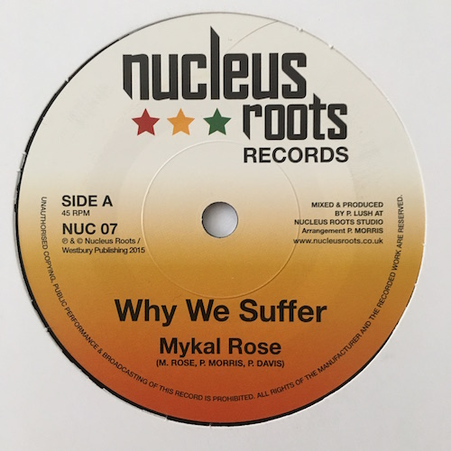 Mykal Rose – Why We Suffer