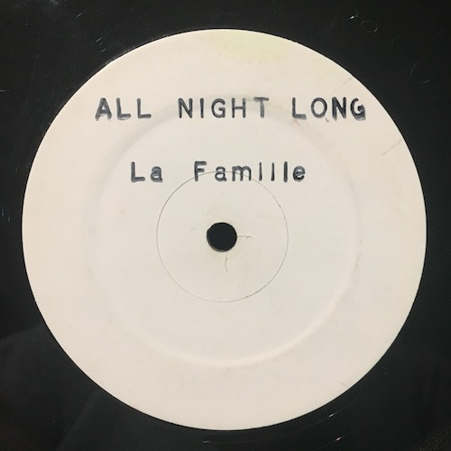 La Famille – All Night Long