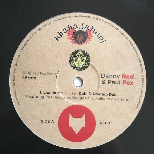 Danny Red & Paul Fox – Lion In Me / Still Chanting