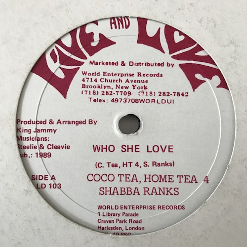 Coco Tea, Home Tea 4, Shabba Ranks – Who She Love