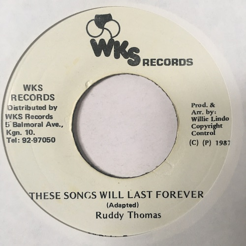 Ruddy Thomas – These Songs Will Last Forever