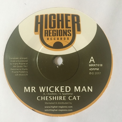Cheshire Cat, Mighty Prophet – Mr Wicked Man