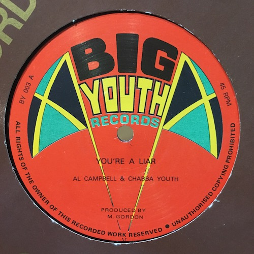 Al Campbell & Chabba Youth / Wreckless Breed – You're A Liar / Combination Two