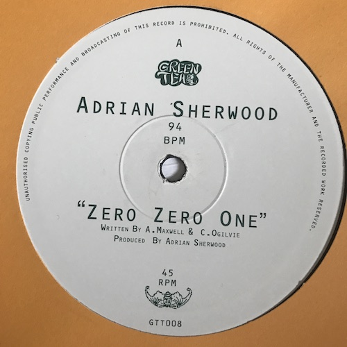Adrian Sherwood – Zero Zero One / Pass The Rizla