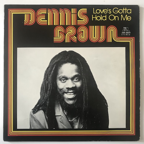 Dennis Brown – Love's Gotta Hold On Me