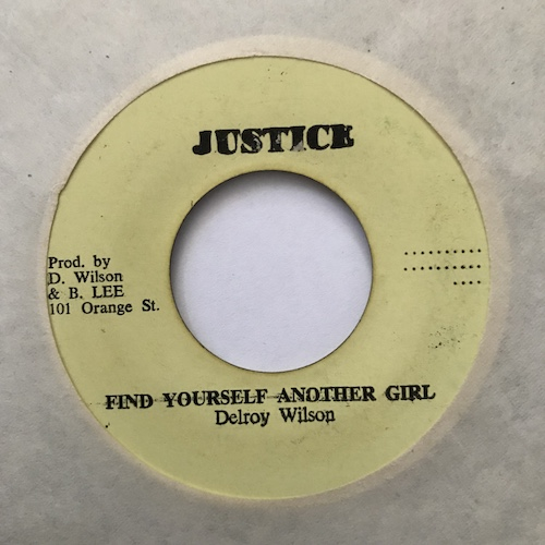 Delroy Wilson – Find Yourself Another Girl