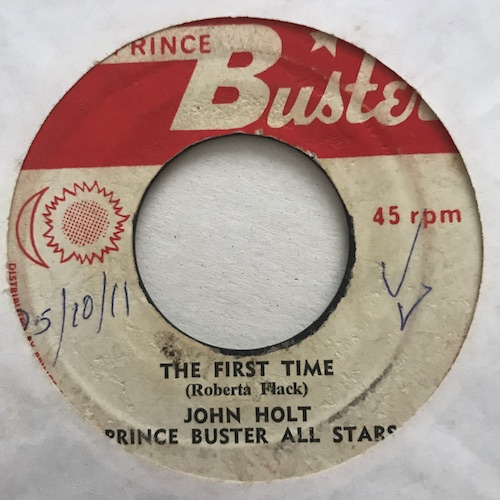 John Holt / Prince Buster All Stars – The First Time