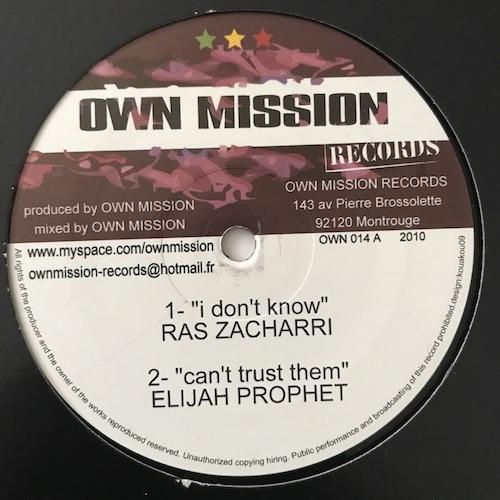 Ras Zacharri / Elijah Prophet / Natural Black / Own Mission Crew – I Don't Know / Can't Trust Them / Let Me See / Don't Know Riddim