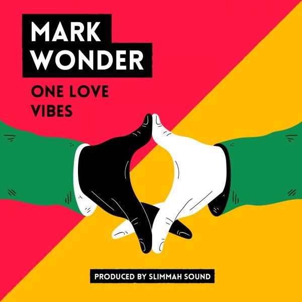 Mark Wonder – One Love Vibes