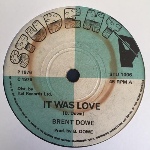Brent Dowe – It Was Love