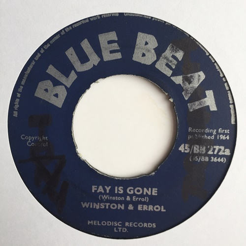 Winston & Errol / The Monarchs – Fay Is Gone / Sauce & Tea