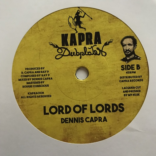 Ray P, Dennis Capra – King of Kings / Lord of Lords