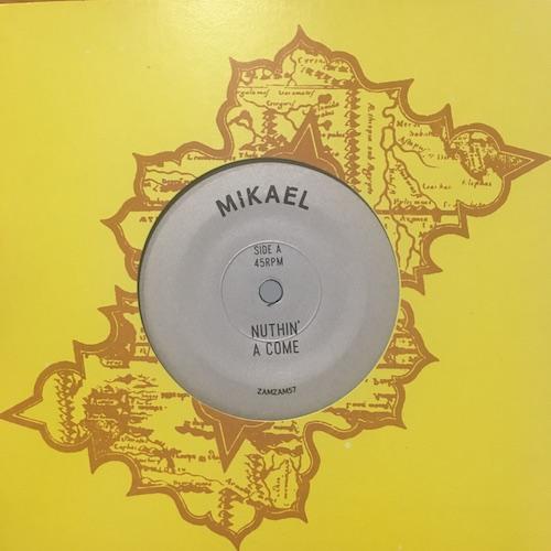 Mikael – Nuthin' A Come / Corner Dub