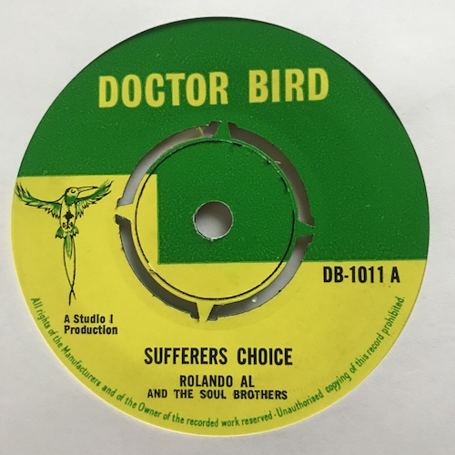 Rolando Al And The Soul Brothers – Sufferers Choice