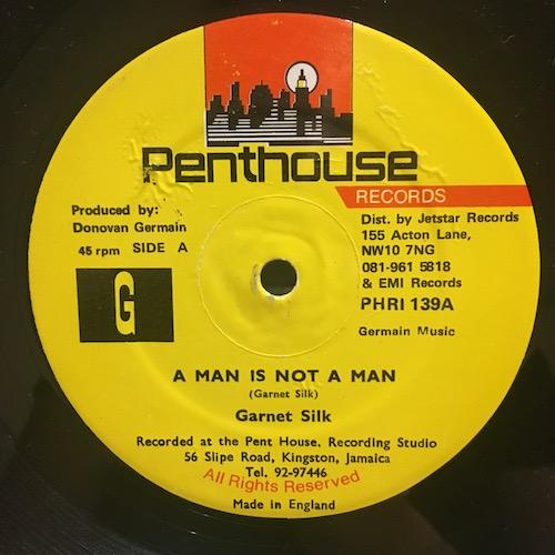 Garnet Silk – A Man Is Not A Man