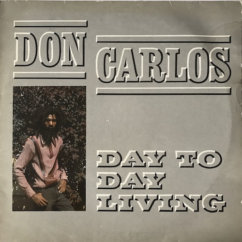 Don Carlos – Day To Day Living