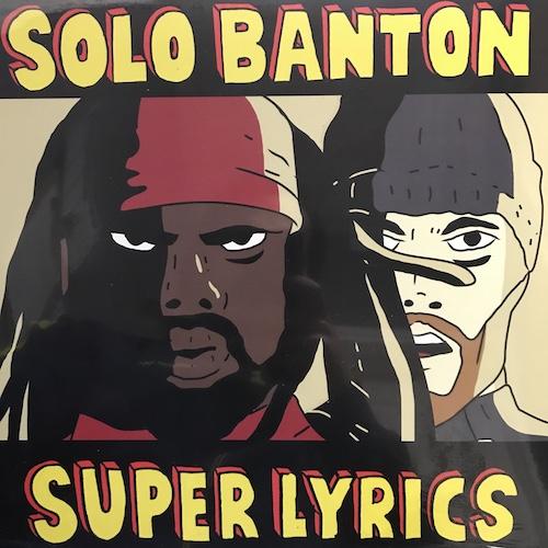 Solo Banton – Super Lyrics