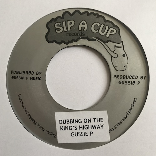 Gussie P – Dubbing On The Kings Highway