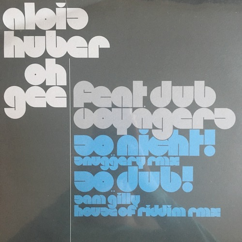 Alois Huber & oh gee feat. Dub Voyagers – dubvoyagers re:visions on 10″