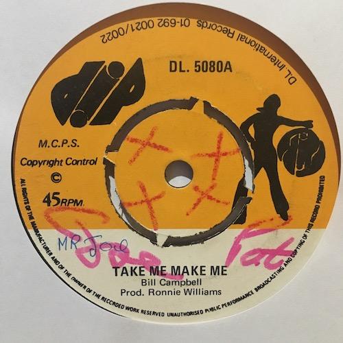 Bill Campbell – Take Me Make Me