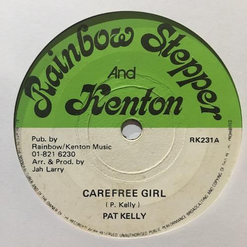 Pat Kelly / U Brown – Carefree Girl/ DJ Style
