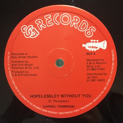 Carrol Thompson – Hopelessley Without You / You Are The One I Love