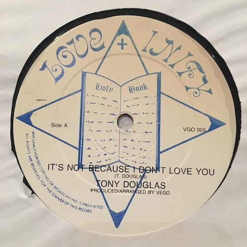 Tony Douglas – It's Not Because I Don't Love You