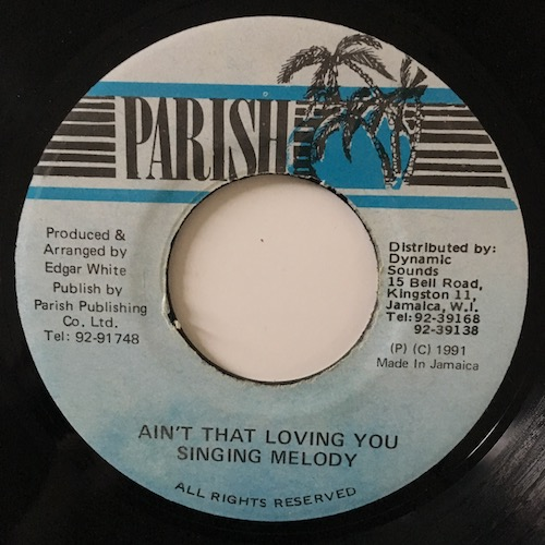 Singing Melody – Aint That Loving You