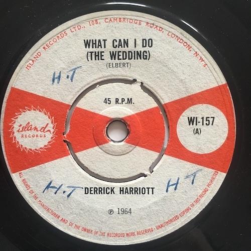 Derrick Harriott – What Can I Do (The Wedding) / Leona